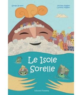 Le Isole Sorelle - Storia...