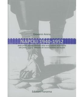 Napoli 1940 - 1952 - dalla...