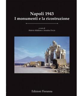 Napoli 1943 - I monumenti e...